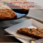 Giant chocolate chip cookie, grain-free, gluten-free and seriously good!  flavourandsavour.com #chocolatechip #gluten-freecookie #grain-freecookie