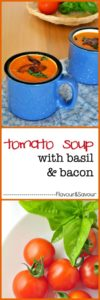 Creamy dairy-free tomato soup, topped with basil and bacon. Quick and easy! |www.flavourandsavour.com