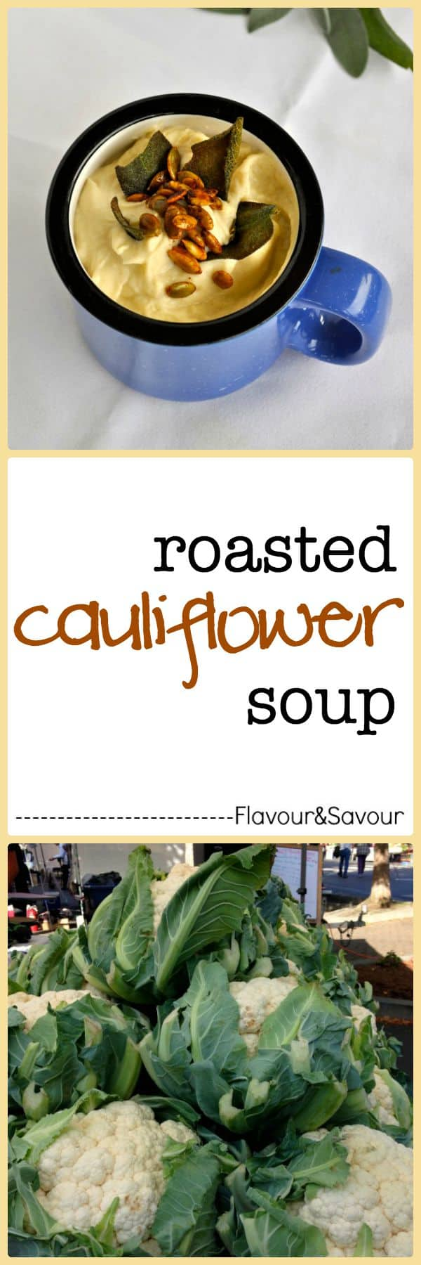Roasted Cauliflower Soup with Spicy Pumpkin Seeds