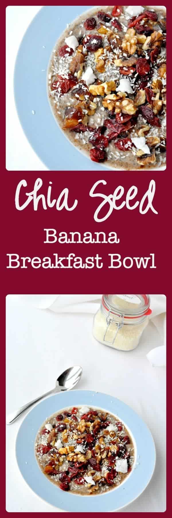 Chia Seed Banana Breakfast Bowl.
