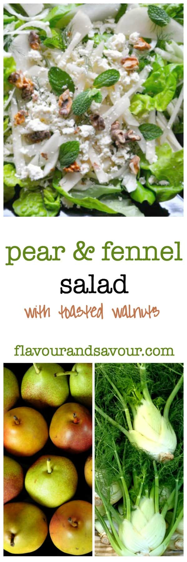 Pear and Fennel Salad with toasted walnuts and your choice of cheese. |www.flavourandsavour.com
