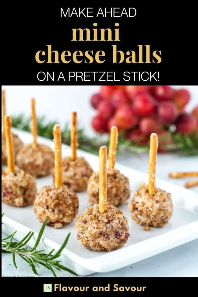 Pinterest pin for Mini Cheese Balls on a stick