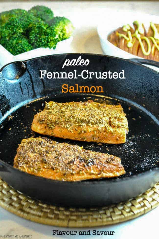 Fennel Crusted Salmon in a cast iron skillet