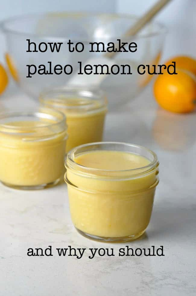 How to Make Paleo Lemon Curd, and why you should! Three small Mason jars filled with paleo lemon curd.
