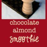 Chocolate Almond Smoothie #dairy-free deliciousness |www.flavourandsavour.com