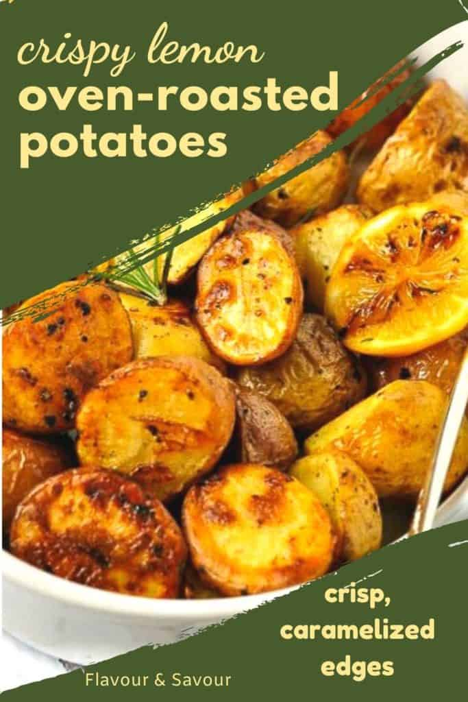 Graphic for Crispy Lemon Oven Roasted Potatoes with text
