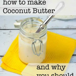 How to Make Coconut Butter and why you should. from Flavour and Savour