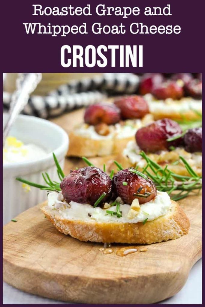 PInterest PIn for Roasted Grape ane Whipped Goat Cheese Crostini appetizers