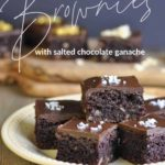 Pinterest pin for Paleo Brownies with salted chocolate ganache