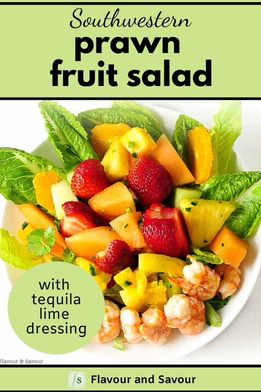 Southwestern Prawn Fruit Salad with Tequila Lime Dressing with text overlay