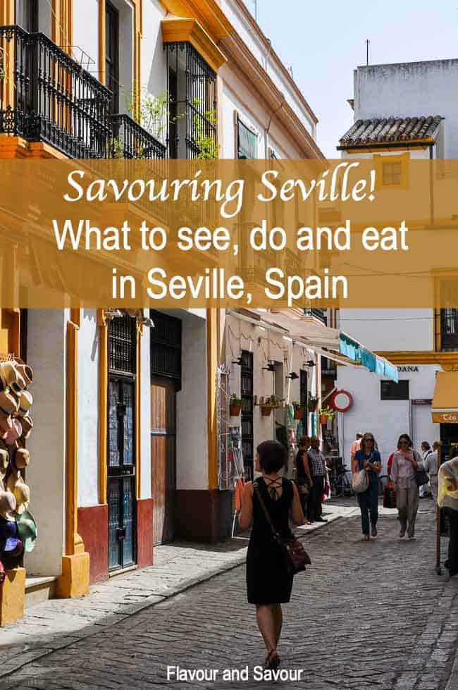 Pinterest pin for Savouring Seville, what to see do and eat in Seville, Spain