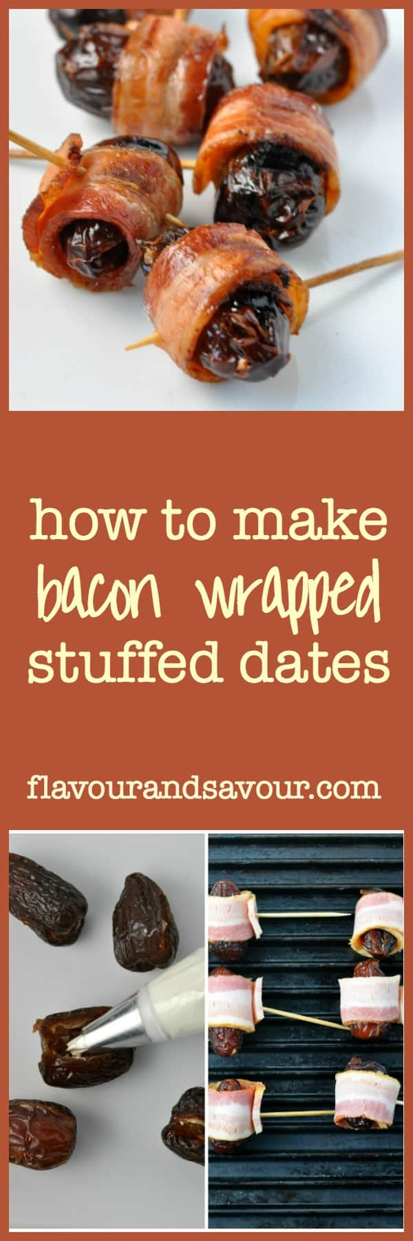 How to make bacon wrapped stuffed dates. Tips and tricks to avoid messy filling and raw bacon! |www.flavourandsavour.com