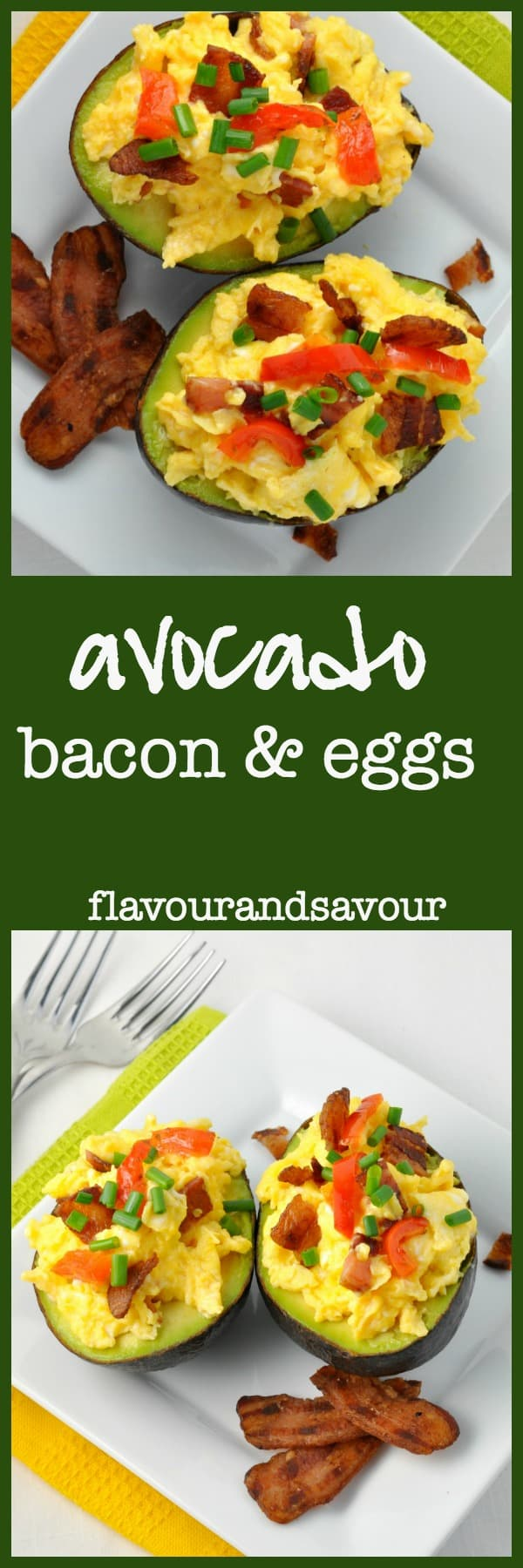 Avocado Bacon and Eggs. Paleo. Who needs toast? |www/flavourandsavour.com