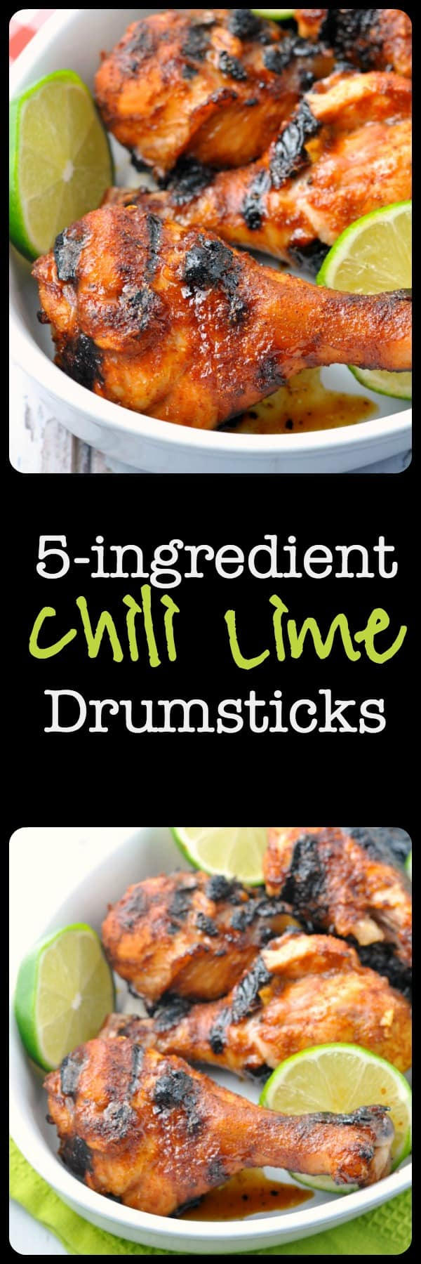 Paleo 5-Ingredient Chili Lime Drumsticks. Quick and easy: chili, lime, garlic, honey. |www.flavourandsavour.com