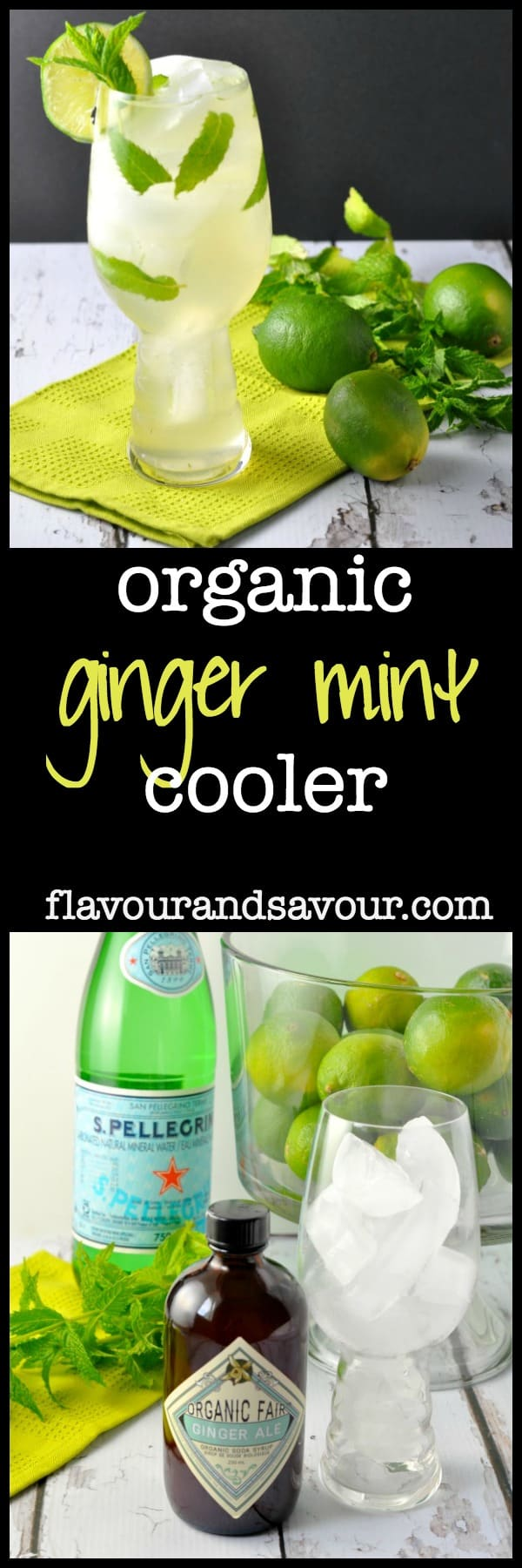 Ginger Mint Cooler. Make it a mocktail or a cocktail! A refreshing drink made with or without alcohol and organic ginger soda syrup |www.flavourandsavour.com