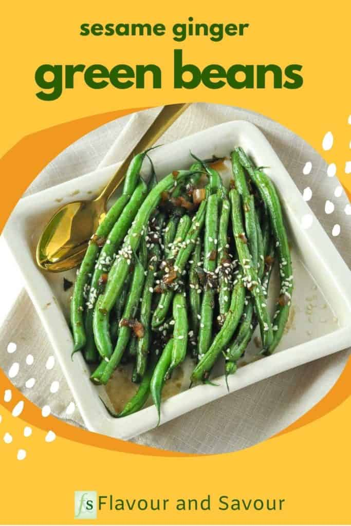 Pinterest pin for Sesame Ginger Green Beans