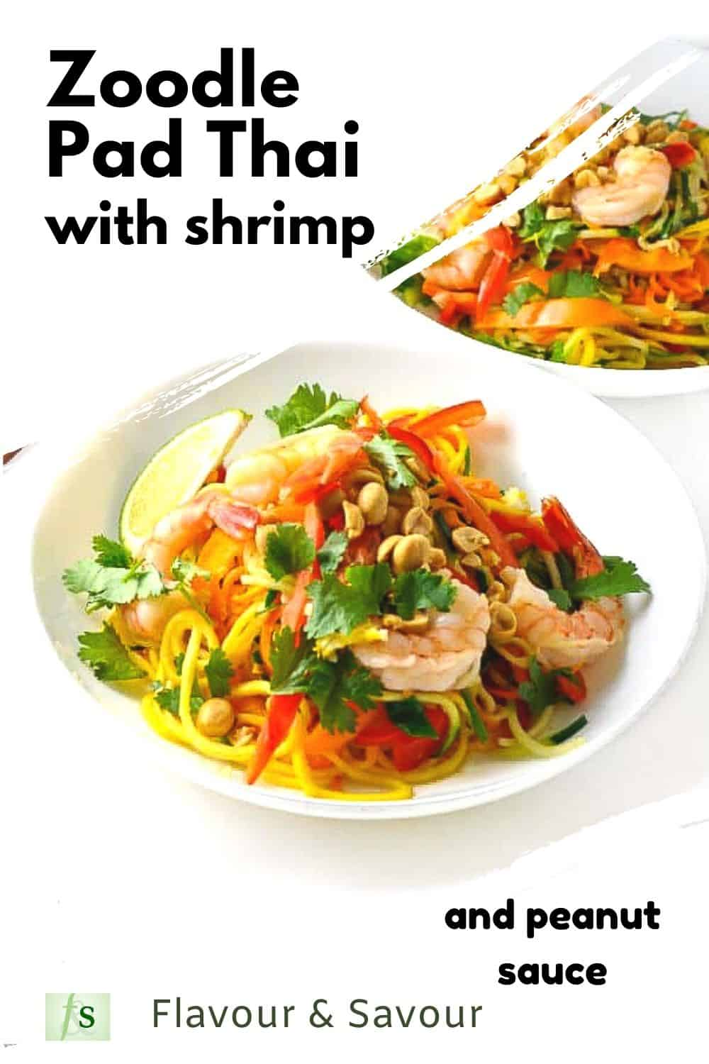 Pinterest pin for Zoodle Pan Thai with shrimp and peanut sauce