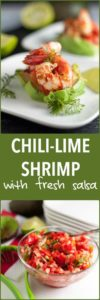 Succulent Grilled Chili Lime Shrimp with Fresh Salsa. Showstopper appetizer, super easy to make!