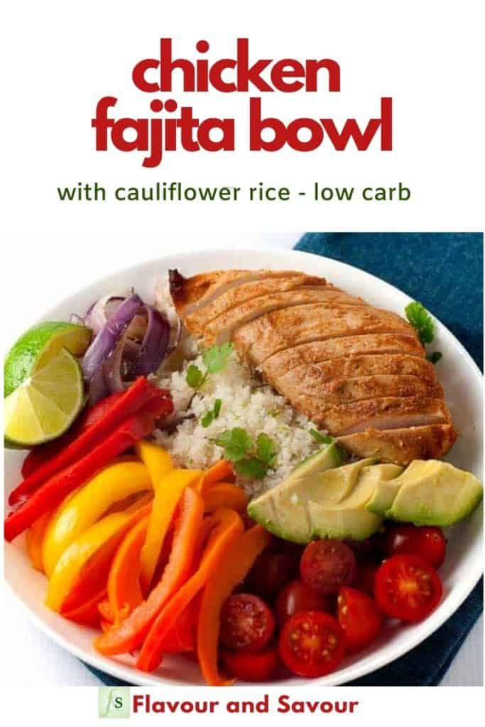Pinterest image with text Chicken Fajita Bowl