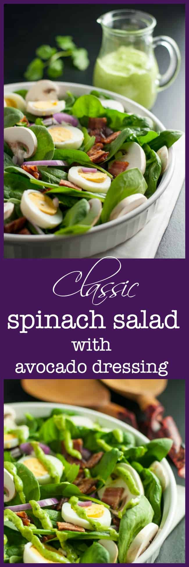 Classic Spinach Salad with Dairy-Free Creamy Avocado Dressing.