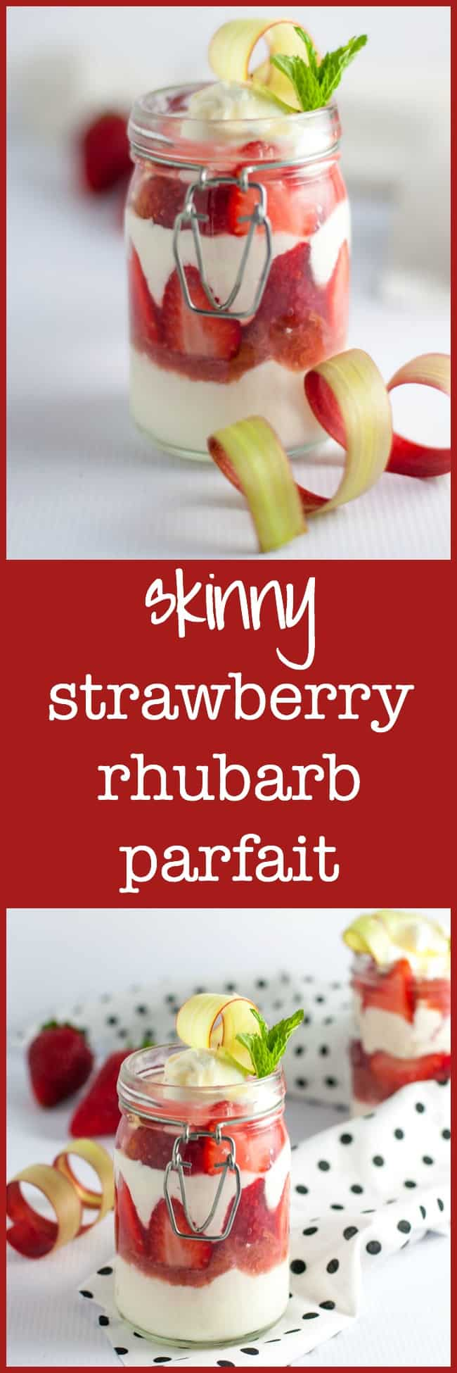 Skinny Strawberry Rhubarb Parfait. Sweet enough for dessert, healthy enough for breakfast! Made with your choice of yogurt, rhubarb compote, and fresh strawberries. No refined sugar! |www.flavourandsavour.com