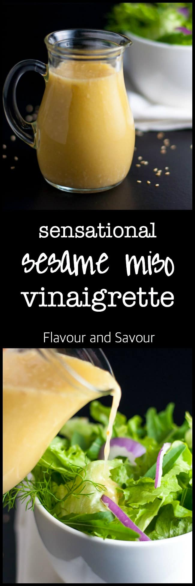 Sesame Miso Vinaigrette and Marinade. This is a sensational dressing and marinade that makes an every day salad something special. Great on grilled vegetables and meats too! |www.flavourandsavour.com