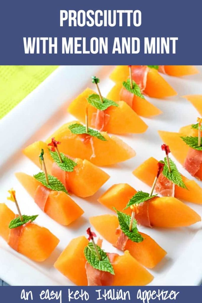 Pinterest Pin for Prosciutto with Melon and Mint