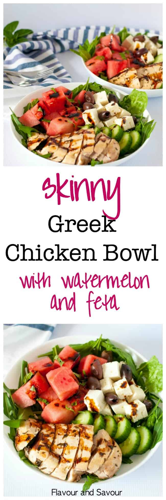 Skinny Greek Chicken Bowl with Watermelon and Feta. An easy, healthy summertime meal in a bowl. Succulent chicken marinated with lemon and herbs, sweet watermelon, feta cheese and Kalamata olives all drizzled with balsamic reduction.