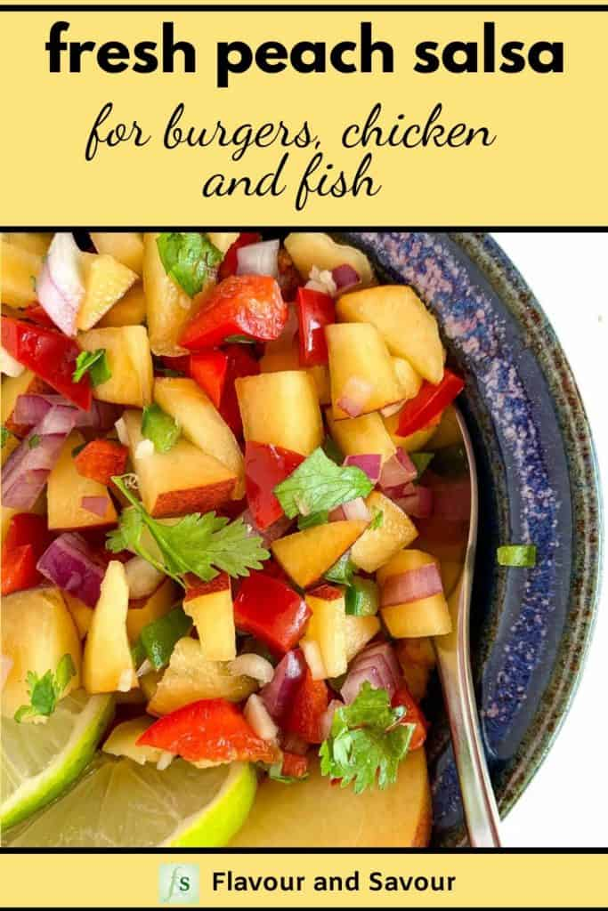 Fresh Peach Salsa for burgers, chicken and fish with text overlay