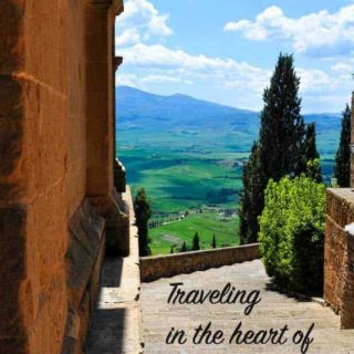 A Guide to Traveling in the Heart of Tuscany