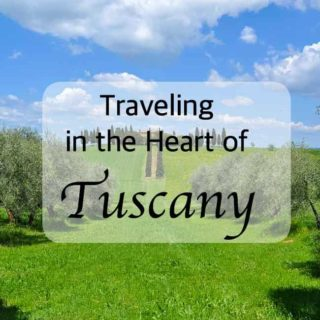Traveling in the Heart of Tuscany |www.flavourandsavour.com