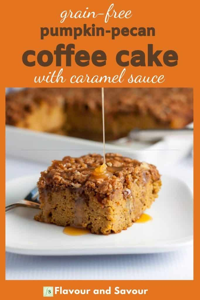 Text and image for Grain-free Pumpkin Pecan Coffee Cake