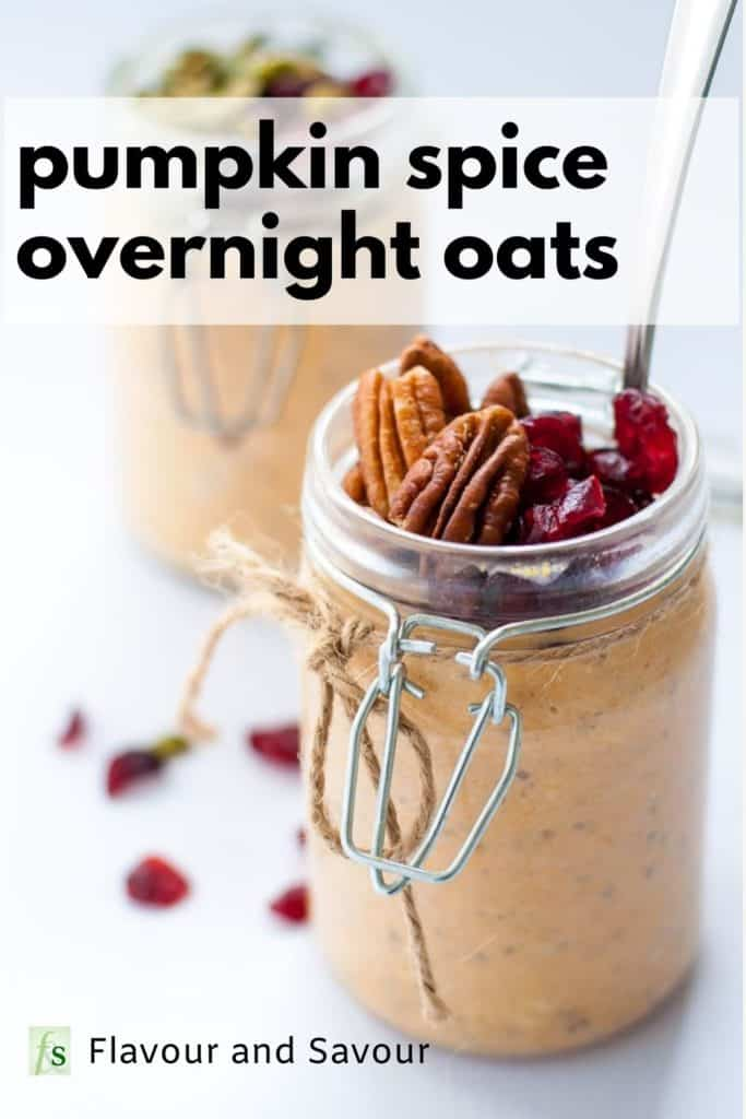 Image and text overlay for Pumpkin Spice Overnight Oats