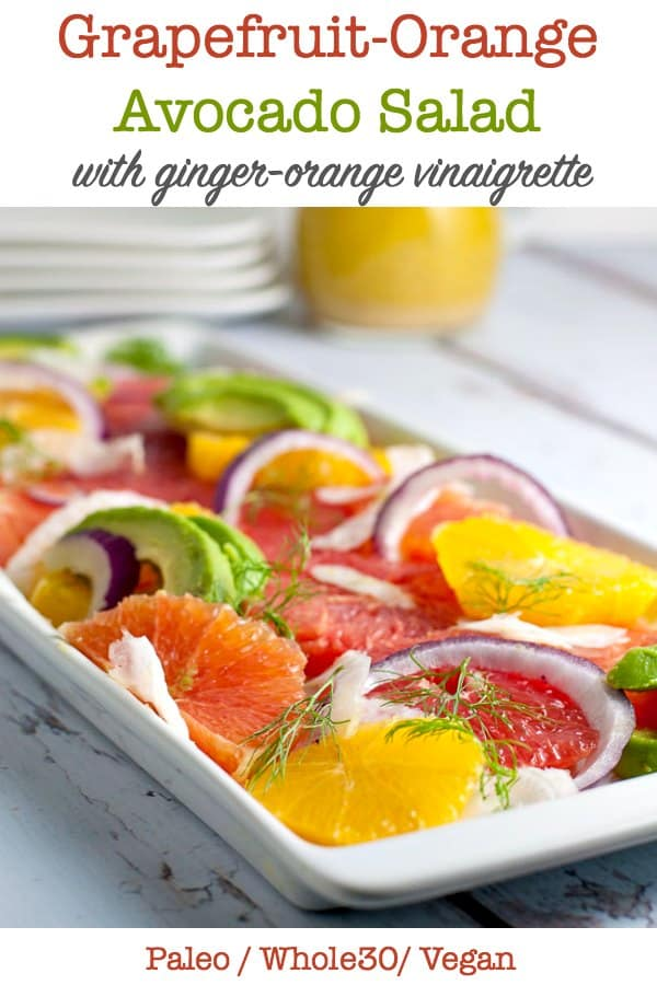 Grapefruit Orange Avocado Salad with Ginger-Orange Vinaigrette