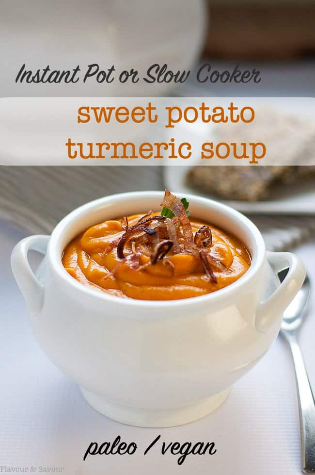 Instant Pot or Slow Cooker Sweet Potato Turmeric Soup in a white bowl with crispy shallots