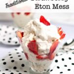 Traditional Strawberry Eton Mess in a desert glass with a polka dot napkin.