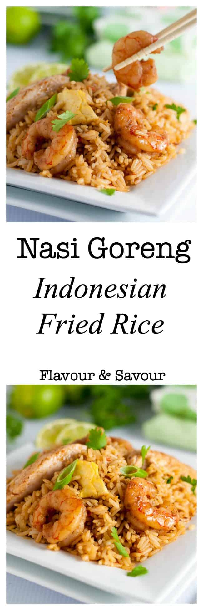 Easy Indonesian Fried Rice--Nasi Goreng. A quick and healthy meal. Add shrimp, chicken or both. Ready in less than 30 minutes!