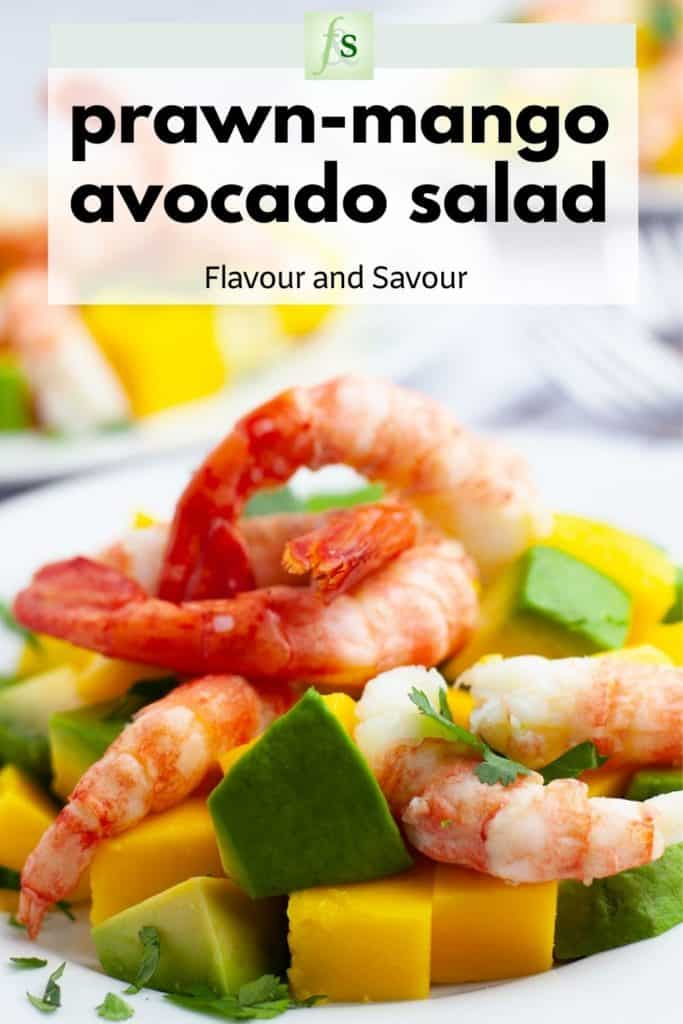 Image and text overlay for Prawn Mango Avocado Salad