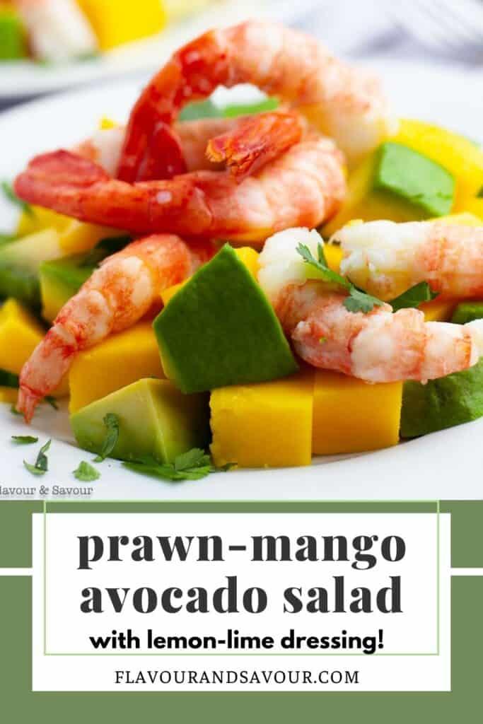 image with text overlay for Prawn Mango Avocado Salad