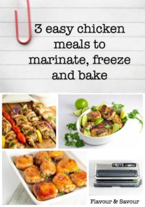 3 Easy Chicken Meals to Marinate, Freeze and Bake!