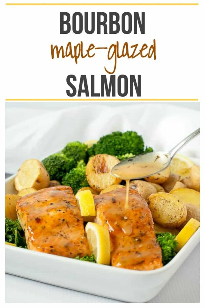 Pinterest Pin for Bourbon Maple Glazed Salmon