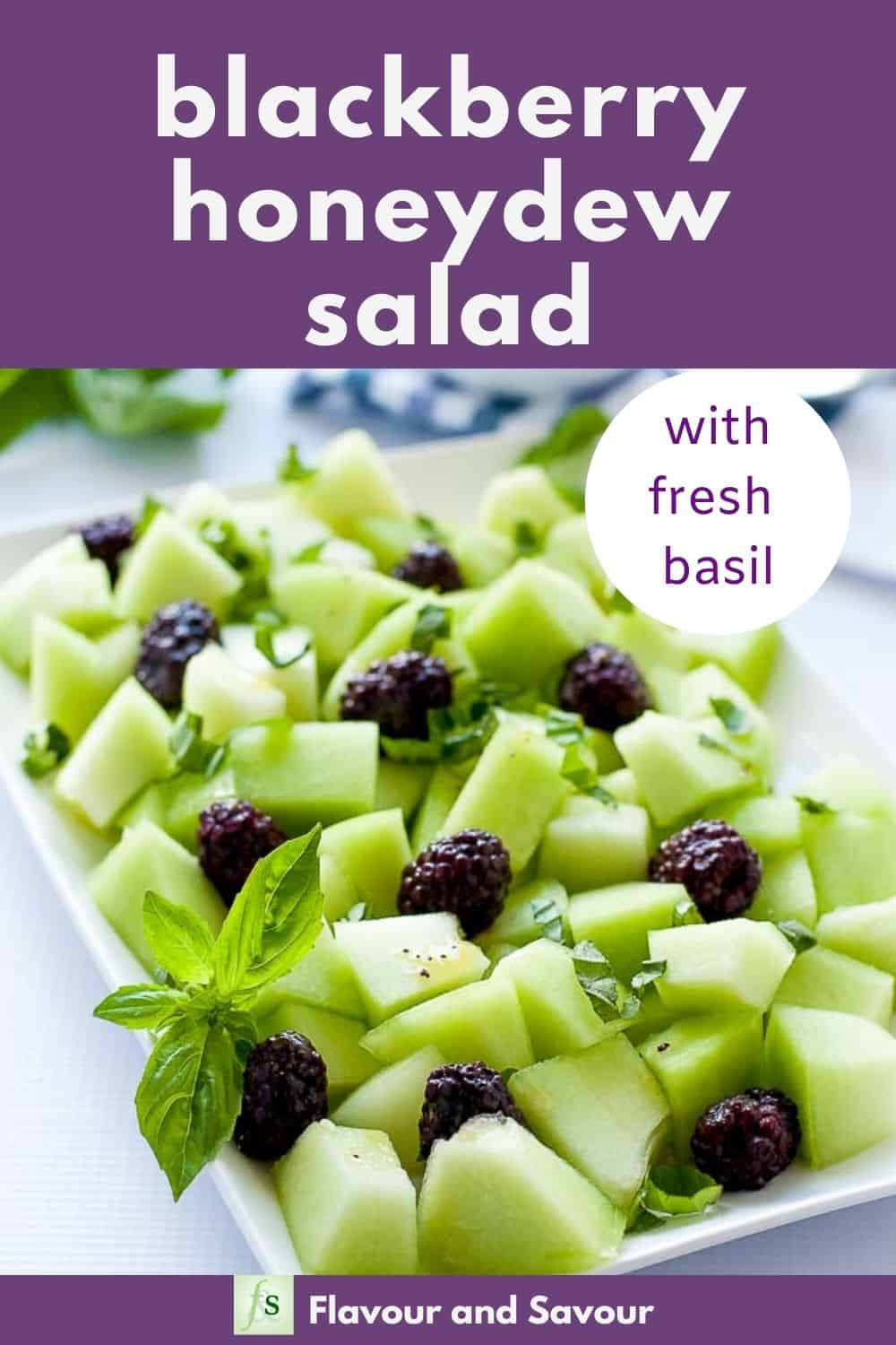 Honeydew Blackberry Salad with fresh basil with text overlay