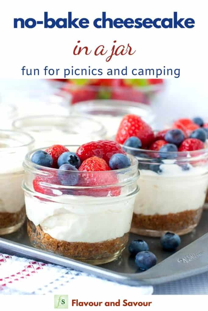 Pinterest pin with text overlay No Bake Cheesecake in a jar, fun for picnics and camping