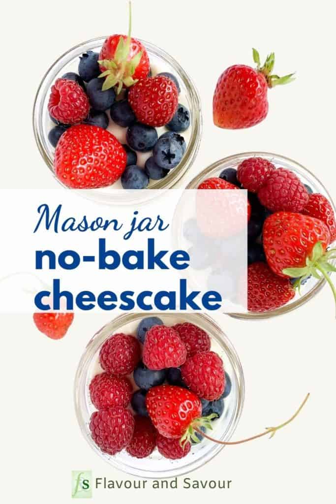 Graphic for Mason Jar No-Bake Cheesecake with text overlay