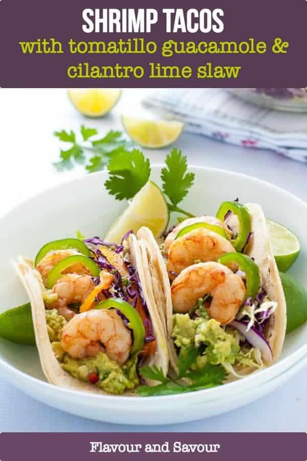 Shrimp Tacos with Tomatillo Guacamole and Cilantro Lime Slaw title