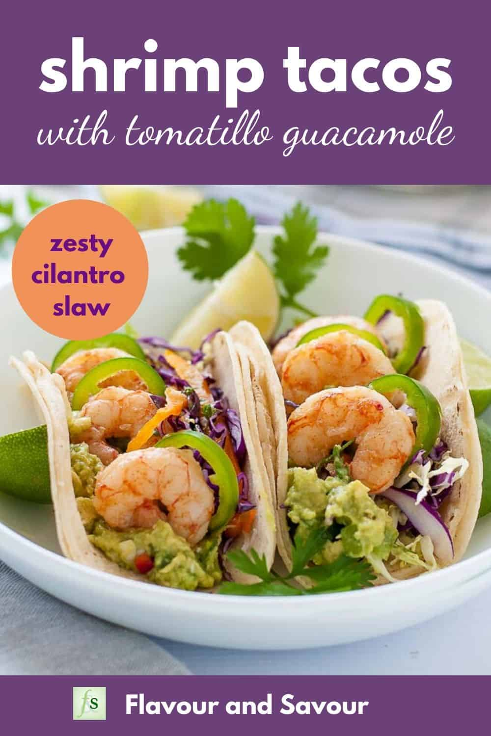 Shrimp Tacos with Tomatillo Guacamole with text overlay