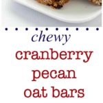 These Chewy Cranberry Pecan Oat Bars are naturally sweetened with honey and coconut palm sugar. They freeze well. |www.flavourandsavour.com