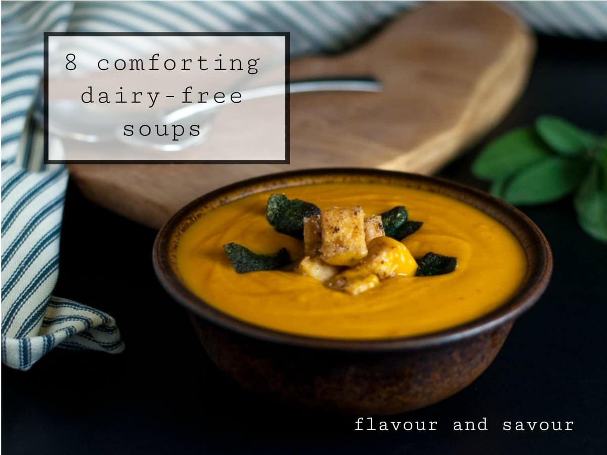 8 comforting homemade dairy-free soup recipes. They're gluten-free, too!