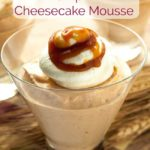 no-bake creamy Greek Yogurt Pumpkin Cheesecake Mousse in glass dessert dishes