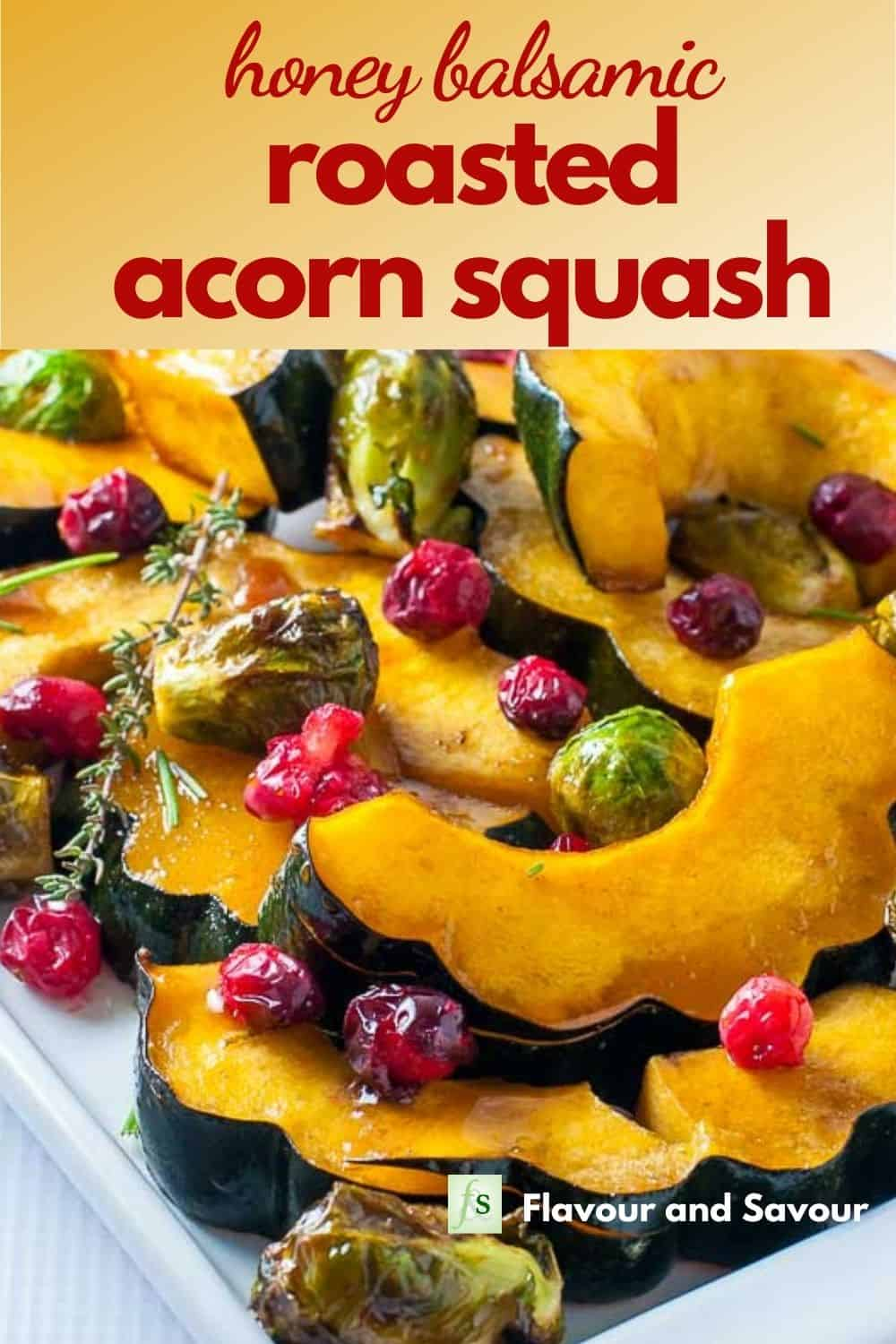 Pinterest image for Honey Balsamic Roasted Acorn Squash with text overlay